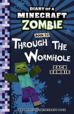 Through the Wormhole (#22 Diary of a Minecraft Zombie)