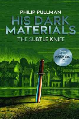 The Subtle Knife (#2 His Dark Materials TVTI)