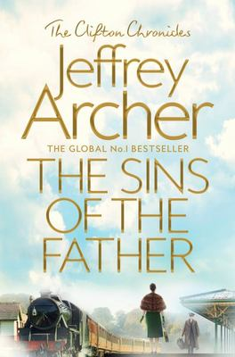 The Sins of the Father (#2 Clifton Chronicles)