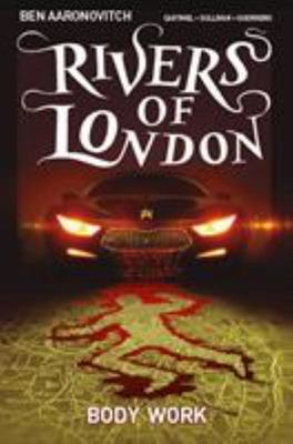 Body Work (#1 Rivers of London Graphic Novel)