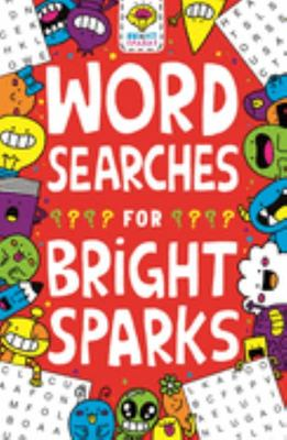 Wordsearches for Bright Sparks - For Ages 7 To 9