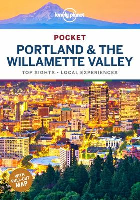 Pocket Portland and the Willamette Valley 1