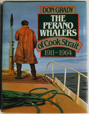 The Perano Whalers of Cook Strait, 1911-1964