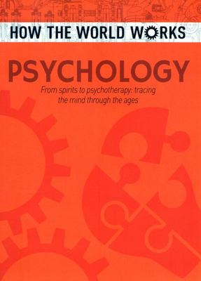 How the World Works: Psychology