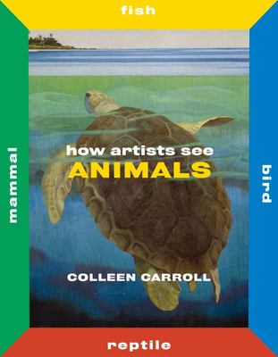 How Artists See Animals - Mammal Fish Bird Reptile