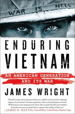Enduring Vietnam - An American Generation and Its War