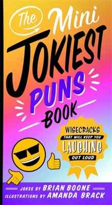 The Mini Jokiest Puns Book