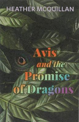 Avis and the Promise of Dragons