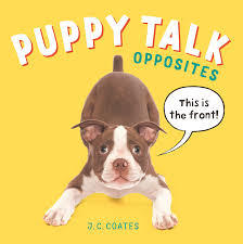 Puppy Talk Opposites (Board Book)