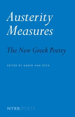 Austerity Measures - The New Greek Poetry