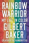 Rainbow Warrior - My Life in Color