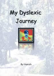 My Dyslexic Journey - DSF