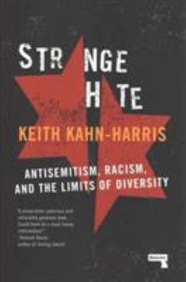 Strange Hate - Antisemitism, Racism and the Limits of Diversity