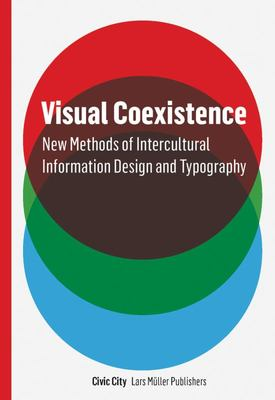 Visual Coexistence - New Methods of Intercultural Information Design and Typography