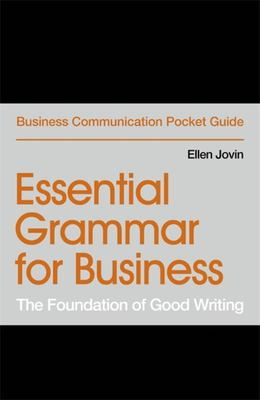 Essential Grammar for Business - The Foundation of Good Writing