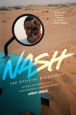 Nash - The Official Biography
