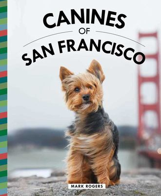 Canines of San Francisco