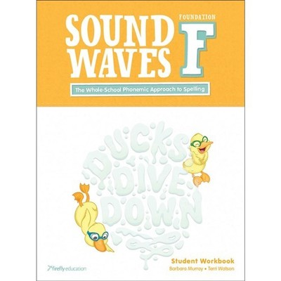 Sound Waves F Whole-School Phonemic Approach Student Book Foundation - Firefly