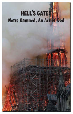 Hell's Gates: Notre Damned, An Act of God