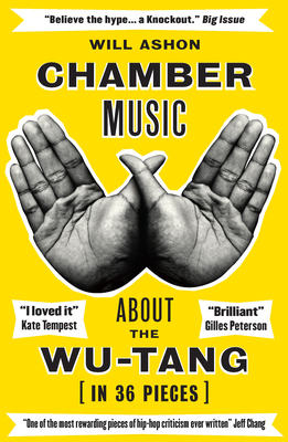 Chamber Music About the Wu-Tang (in 36 Pieces)