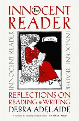 The Innocent Reader: Reflections on Reading and Writing