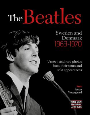 The Beatles Sweden and Denmark 1967 -1970