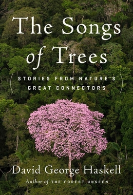 Large_songs-of-trees-stories-from-natures-great-connectors-the