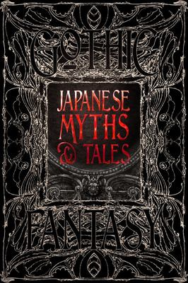 Japanese Myths and Tales - Epic Tales