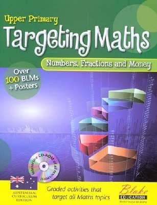 BLAKE TARGETING MATHS UPPER, NUMBERS, FRACTIONS AND MONEY