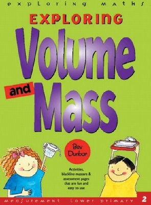 EXPLORING VOLUME AND MASS