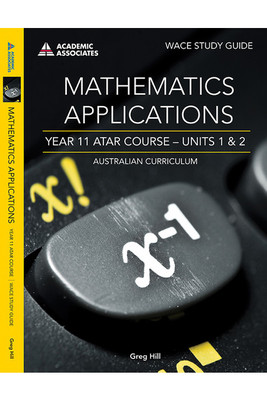 Mathematics Applications ATAR Course Study Guide Units 1 and 2