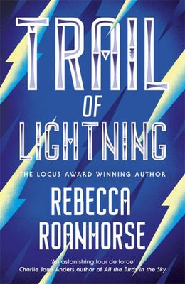 Trail of Lightning (#1 Sixth World)