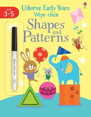 Early Years Wipe-Clean Shapes and Patterns 3-4