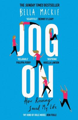 Jog On - How Running Saved My Life