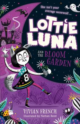 Lottie Luna and the Bloom Garden (Lottie Luna #1)