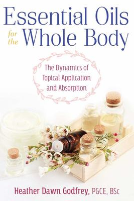 Essential Oils for the Whole Body