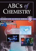 Hands-on Science Series: ABCs of Chemistry