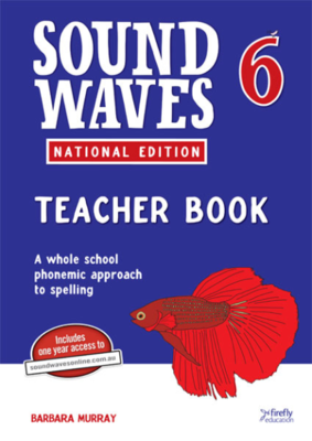 Sound Waves 6 Teacher Book with 1 Year Online access National Edition - Firefly