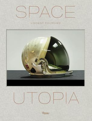 Space Utopia - A Journey in Space Exploration History from the Apollo and Sputnik Programs to the Future Mission on Mars