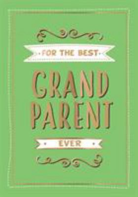 For the Best Grandparents Ever