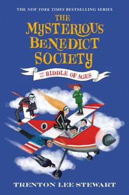 The Mysterious Benedict Society and the Riddle of Ages (#4)