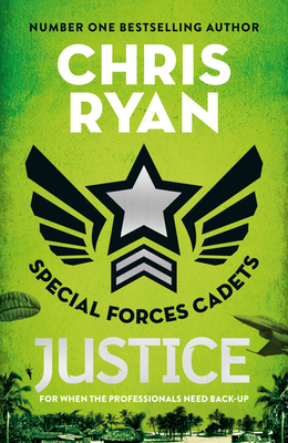 Justice (#3 Special Forces Cadets)