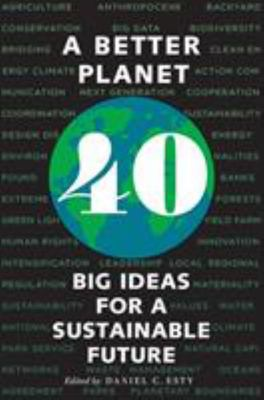 A Better Planet - 37 Big Ideas for a Sustainable Future