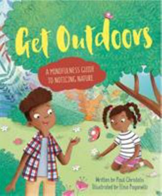 Mindful Me Get Outdoors - A Mindfulness Guide to Noticing Nature