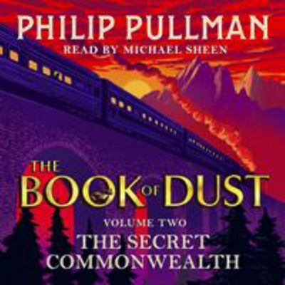 The Secret Commonwealth (The Book of Dust #2 Audio Book)