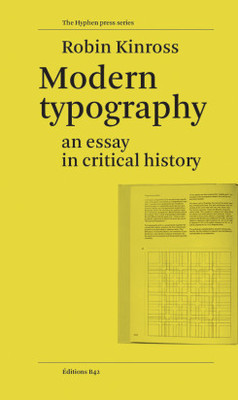 Modern Typography, An Essay In Critical History