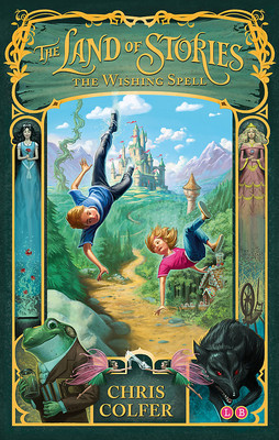 The Wishing Spell (#1 Land of Stories)