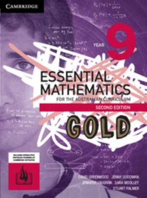Essential Mathematics GOLD for the AC (2nd Edition) - Year 9: Student Book (Print & Digital) - Cambridge