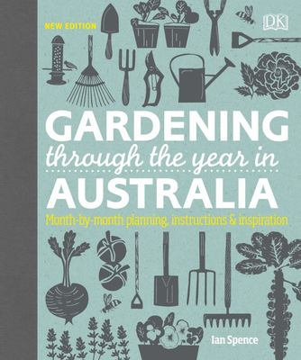 Gardening Through the Year in Australia: New Edition