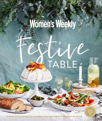 AWW Festive Table - A Practical Guide to Celebrating the Festive Season in Style